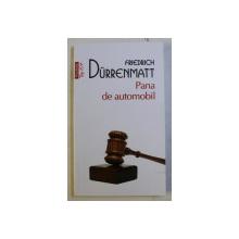 PANA DE AUTOMOBIL , roman de FRIEDRICH DURRENMATT , 2019