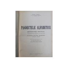 PANDECTELE ALFABETICE - REPERTORIU DECENAL DE JURISPRUDENTA , DOCTRINA SI LEGISLATIE  1922 - 1931 de RADU DIMIU , 1937