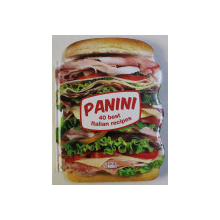 PANINI , 40 BEST ITALIAN RECIPES , 2013