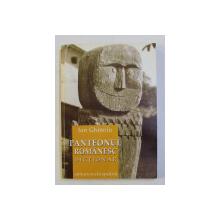 PANTEONUL ROMANESC , DICTIONAR de ION GHINOIU , 2001 *DEDICATIE