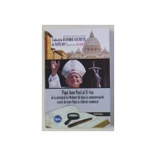 PAPA IOAN PAUL AL II - LEA DE LA ATENTATUL LUI MEHMET ALI AGCA LA CONTROVERSATELE ISTORII de DAN - SILVIU BOERESCU , 2019