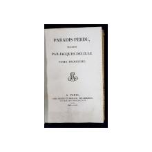 PARADIS PERDU traduit par JACQUES DELILLE, TOM. III - PARIS, 1805