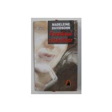 PARADISUL RATACITILOR de MADELEINE DAVIDSOHN , 2008
