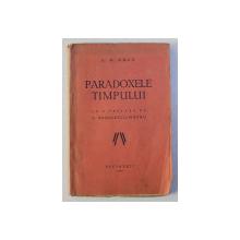 PARADOXELE TIMPULUI de G.M. AMZA , 1932 , DEDICATIE*