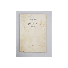 PARGA  - POEZII de TEODOR CICEU , 1941