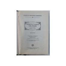 PARINTI SI SCRIITORI BISERICESTI NR. 18 - SFANTUL VASILE CEL MARE , SCRIERI PARTEA A DOUA - ASCETICELE de IORGU D. IVAN , 1989