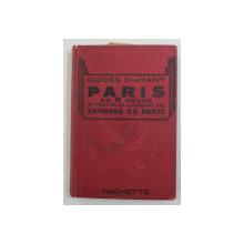 PARIS EN 8 JOURS ET PRINCIPALES EXCURSIONS DES ENVIRONS DE PARIS - GUIDES DIAMANT ,  1937