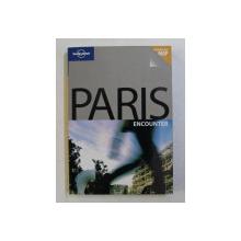 PARIS - ENCOUNTER by CATHERINE LE NEVEZ , 2007