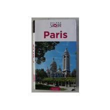 PARIS  - GUIDES VOIR , PLUS DE 1200 PHOTOS , DESSINS ET PLANS , 2014
