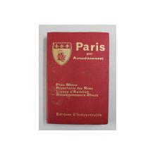 PARIS PAR ARRONDISSEMENT  -  PLAN METRO , REPERTOIRE DES RUES , LIGNES D 'AUTOBUS , RENSEIGNEMENTS DIVERS , 1978