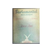 PARLAMENTUL ROMANESC - ZECE ANI  -BUC.1930-1939