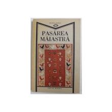 PASAREA MAIASTRA - SENSUL CREATOR AL EXISTENTEI UMANE CA REVELATIE A FOLCLORULUI de MARIN MARIAN-BALASA, 1981 *CONTINE DEDICATIA AUTORULUI
