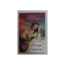 PASIUNE SI TANDRETE de JOHANNA LINDSEY , 2014
