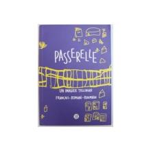 PASSERELLE  - UN IMAGIER TRILINGUE  FRANCAIS  -  ROMANI  - ROUMAIN