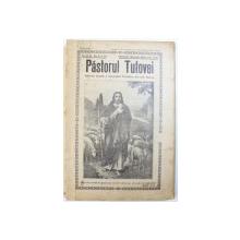 PASTORUL TUTOVEI  - REVISTA LUNARA A ASOCIATIEI PREOTILOR DIN JUD. TUTOVA , ANUL IV , NR. 8, 9, 10 , OCTOMB. , NOEMB. , DECEMB. , 1942