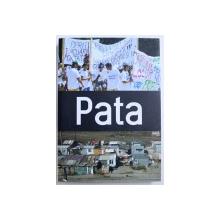 PATA - editori ADI DOHOTARU ..ENIKO VINCZE , 2016