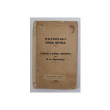 PATANJALI YOGA SUTRA - traduction et quelques commentaires par M.A. OPPERMANN , 1923 , CONTINE  2 PLANSE