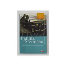 PATIMA SAVINSEN - roman de FRANCOIS EMMANUEL , 2006