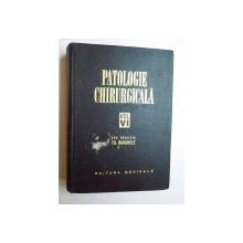 PATOLOGIE CHIRURGICALA VOL. VI sub redactia lui TH. BURGHELE , 1972