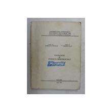 PATOLOGIE SI CLINICA CHIRURGICALA de MOROSANU NICOLAE si BURTAN IOAN , 1994 *PREZINTA HALOURI DE APA