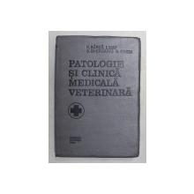PATOLOGIE SI CLINICA MEDICALA VETERINARA de H. BARZA ...N. HAGIU , 1992