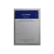 PATRIA DE LUX  - MEMORANDUL ROMANILOR DIN TRANSILVANIA de IULIU MANIU , 2001