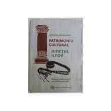 PATRIMONIU CULTURAL  - JUDETUL ILFOV  - MANUAL SCOLAR PENTRU DISCIPLINA OPTIONALA de ADRIANA SCRIPCARIU , 2013