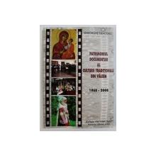 PATRIMONIUL DOCUMENTAR AL CULTURII TRADITIONALE DIN VALCEA 1968 -  2008  de GHEORGHE DEACONU , 2008