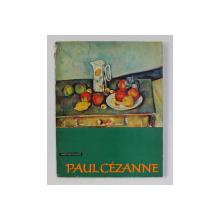 PAUL CEZANNE von FRITZ ERPEL , 1967