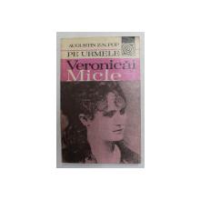 PE URMELE VERONICAI MICLE de AUGUSTIN Z.N. POP , 1981
