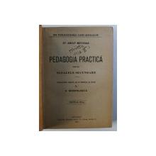 PEDAGOGIA PRACTICA PENTRU SCOALELE SECUNDARE de ADOLF MATTHIAS , 1922