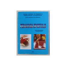 PEDAGOGIA SPORTULUI de ANTON MURARU , 2005