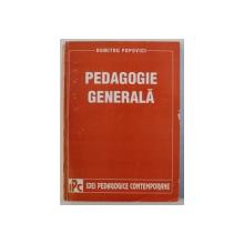 PEDAGOGIE GENERALA de DUMITRU POPOVICI , 1998