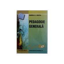 PEDAGOGIE GENERALA de GABRIELA C . CRISTEA