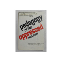 PEDAGOGY  OF THE OPPRESSED by PAULO FREIRE , 1992