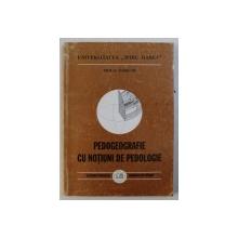 PEDOGEOGRAFIE CU NOTIUNI DE PEDOLOGIE de MIHAI PARICHI , 1999