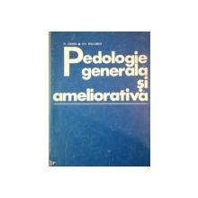 PEDOLOGIE GENERALA SI AMELIORATIVA de N. OANEA, GH. ROGOBETE  1977