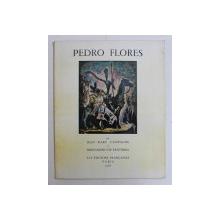 PEDRO FLORES par JEAN MARC CAMPAGNE , BERNARDINO DE PANTORBA , 1958