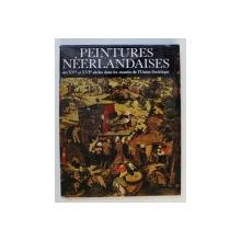 PEINTURES NEEDERLANDAISES DES XVe ET XVIe SIECLES DANS LES MUSEES DE L ' UNION SOVIETIQUE  par NICOLAS NICOULINE , 1987