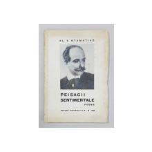 PEISAGII SENTIMENTALE, POEME de AL. T. STAMATIAD, 1935  *DEDICATIE