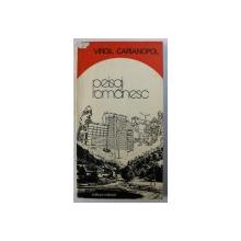 PEISAJ ROMANESC - versuri de VIRGIL CARIANOPOL , 1979