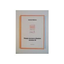 PEISAJE MUZICALE IN ROMANIA SECOLULUI XX de SPERANTA RADULESCU , 2002