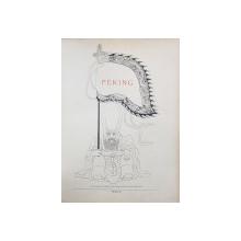 PEKING HISTOIRE ET DESCRIPTION par Mgr ALPHONSE FAVIER - LILLE, 1900