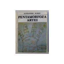 PENTAMORFOZA ARTEI de ALEXANDRU SURDU , 1993
