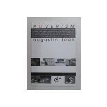 PENTRU RE-INCRESTINAREA ZIDIRII , POVERISM - PROLEGOMENE de AUGUSTIN IOAN , 2006
