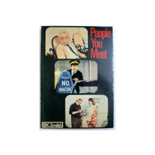 PEOPLE  YOU MEET  - A MULTI - MEDIA  COURSE OF ENGLISH FOR INTERMEDIATE STUDENTS , by LYN WILLIAMS , 1973