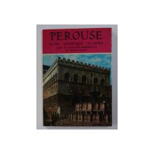 PEROUSE - GUIDE ARTISTIQUE ILLUSTRE par OTTORINO GURRIERI , 1966
