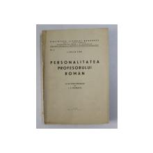 PERSONALITATEA PROFESORULUI ROMAN de I. SULEA FIRU , 1939