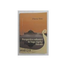 PERSPECTIVA SOFIANICA IN SAGA REGELUI HARALD de FLAVIA TEOC , 2020
