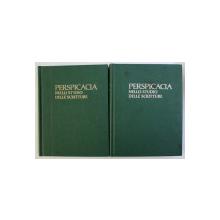 PERSPICACIA NELLO STUDIO DELLE SCRITTURE , VOL. I - II , 1998